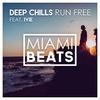 Run Free (feat. IVIE)