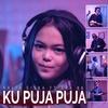 Ku Puja Puja - DJ Kentrung Remix