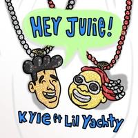 Hey Julie! (feat. Lil Yachty) TikTok