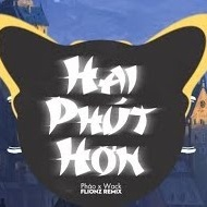 Hai Phút Hơn (Flionz Remix) TikTok